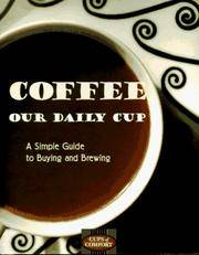 Coffee: Our Daily Cup (Cup of Comfort)