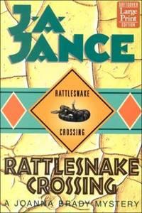 Rattlesnake Crossing (Joanna Brady Mysteries, Book 6)