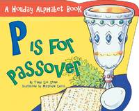 P is for Passover (Holiday Alphabet Books)