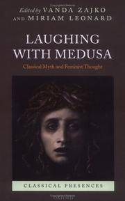 Laughing with Medusa: Classical Myth and Feminist Thought (Classical Presences) by  Miriam [Editor];  Vanda [Editor]; Leonard - Hardcover - 2006-03-23 - from Bobzbay (SKU: 097776)