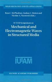 IUTAM Symposium on Mechanical and Electromagnetic Waves in Structured Media (Solid Mechanics &...