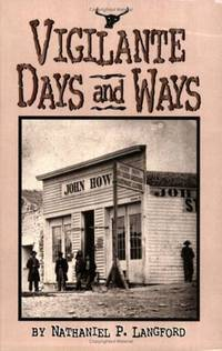 Vigilante Days and Ways (Sweetgrass Books Reprint Series)