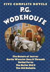 image of P.G. Wodehouse : Five Complete Novels (The Return of Jeeves, Bertie Wooster Sees It Through, Spring Fever, The Butler Did It, The Old Reliable)