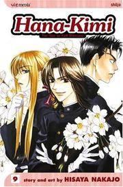 Hana-Kimi : Vol. 9