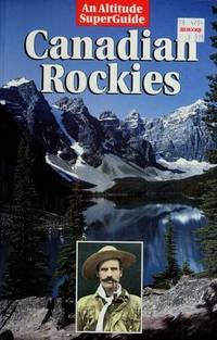 image of Canadian Rockies (An Altitude SuperGuide)