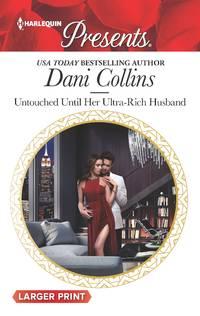 Untouched Until Her Ultra-Rich Husband (Harlequin Presents)