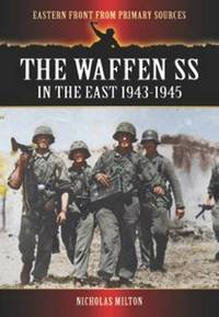 waffen ss in the east 1943-1945