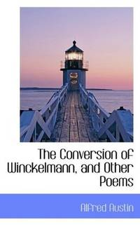 The Conversion Of Winckelmann and Other Poems
