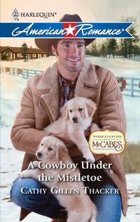 A Cowboy Under the Mistletoe (Harlequin American Romance #1334)