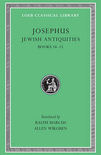 Josephus V10 Jewish Antiquities Books XIV�XV L489 (see also L242/490/281/326/365/410/433/456)...