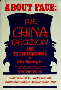 About Face: The China Decision and Its Consequences