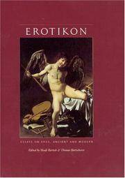 Erotikon: Essays on Eros, Ancient and Modern