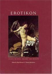 Erotikon: Essays on Eros, Ancient and Modern by  Thomas  Shadi; Bartscherer - Hardcover - 2005 - from Silent Way Books (SKU: 024286)