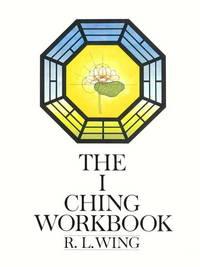 The I Ching Workbook.