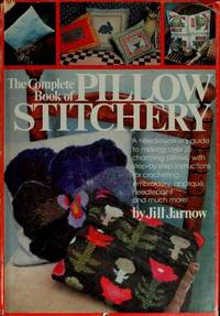 The Complete Book of Pillow Stitchery