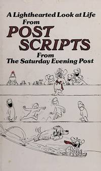 A Lighthearted Look at Life From Post Scripts From The Saturday Evening  Post