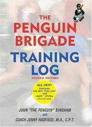 The Penguin Brigade Training Log, Second Edition by  Jenny Hadfield John Bingham - from Discover Books (SKU: 3323174976)
