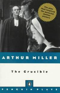 image of The Crucible: A Play in Four Acts (Penguin Plays)