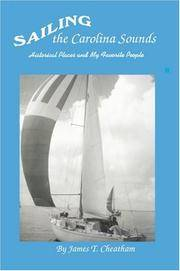 Sailing The Carolina Sounds: Historical Places And My Favorite People