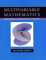 Multivariable Mathematics: Linear Algebra, Multivariable Calculus, and  Manifolds by Theodore Shifrin - Hardcover - from SGS Trading Inc and  Biblio com