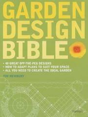 Garden design bible by newbury tim for Garden design bible