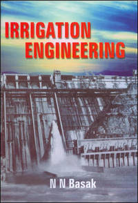 Irrigation Engineering by N.N. Basak - Paperback - First edition - 1999 - from BookVistas (SKU: 17187)