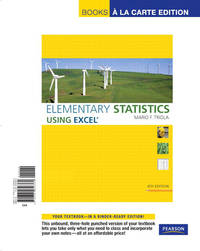 Elementary Statistics Using Excel Books a La Carte Edition