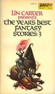 The Year's Best Fantasy Stories: 3 (Year's Best Fantasy)