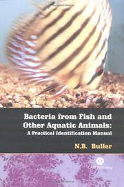 BACTERIA FROM FISH AND OTHER AQUATIC ANIMALS: A PRACTICAL IDENTIFICATION MANUAL