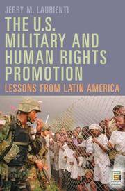 The U.S. Military and Human Rights Promotion Lessons from Latin America