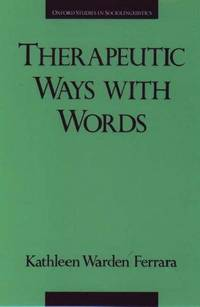 Therapeutic Ways with Words (Oxford Studies in Sociolinguistics)