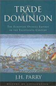 Trade and Dominion. The European Oversea Empires in the Eighteenth Century.