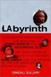 LAbyrinth: A Detective Investigates the Murders of Tupac Shakur and Notorious B.I.G. The...