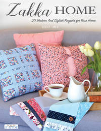 Zakka Home: 19 Modern & Stylish Projects For Your Home