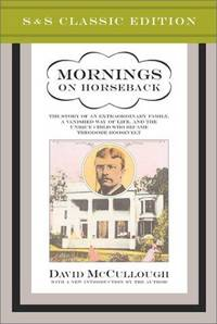 image of Mornings on Horseback (S&S Classic Edition)