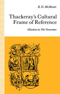 Thackeray's Cultural Frame of Reference: Allusion in The Newcomes