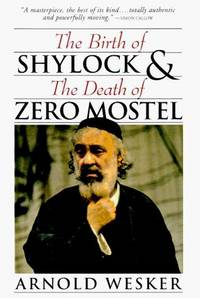 The Birth Of Shylock and The Death Of Zero Mostel