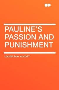 image of Pauline's Passion and Punishment