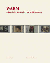 WARM: A Feminist Art Collective in Minnesota
