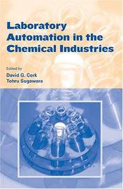 LABORATORY AUTOMATION IN THE CHEMICAL INDUSTRIES