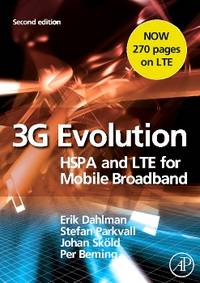 3G Evolution, Second Edition  HSPA and LTE for Mobile Broadband