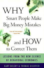 Why Smart People Make Big Money Mistakes And How To Correct Them  Lessons  From The New Science Of Behavioral Economics
