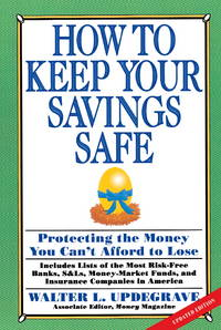 How to Keep Your Savings Safe: Protecting the Money You Can't Afford to Lose