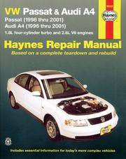 VW Passat (1998 thru 2001) and Audi A4 (1996 thru 2001) 1.8L Four-Cylinder Turbo and 2.8L V6 Engines (Haynes Repair Manual).