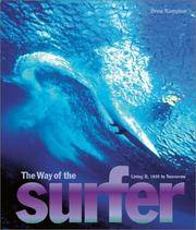 THE WAY OF THE SURFER : Living It 1935 to Tomorrow