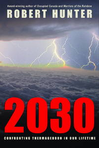 2030 - Confronting Thermageddon In Our Lifetime