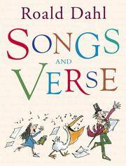 SONGS AND VERSE. by  ROALD: DAHL** - UK,Qrto HB+dw/dj,1st edn,2nd imp. - from R. J. A. PAXTON-DENNY. (SKU: rja32949)