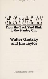 Gretzky from Backyard Rink. (SIGNED)