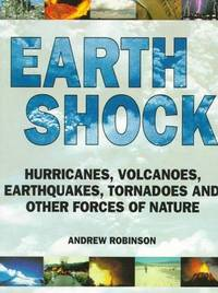 Earth Shock - Climate, Complexity and the Forces of Nature