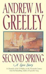 Second Spring: A Love Story, The Fifth Chronicle of the O'Malley Family in the Twentieth Century